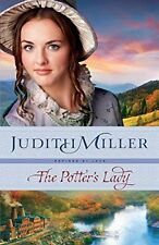 The Potters Lady (Refined by Love) by Miller Judith