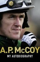 A.P. McCoy, My Autobiography, Very Good, Hardcover