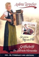 So wird ein Tag zum Hit (+CD) :für Steirische Harmonika (in Griffschrift)
