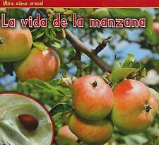 La vida de la manzana (The Life of an Apple) (Mira Como Crece!)-ExLibrary