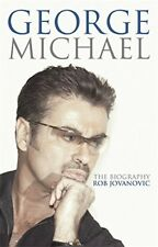 George Michael: The Biography-Rob Jovanovic
