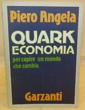 INDUSTRIA IMPRESA STORIA - Piero Angela: Quark ECONOMIA - Garzanti 1a 1986