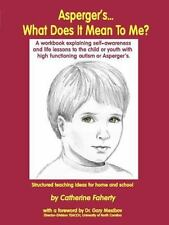 Asperger's... What Does It Mean to Me? : A Workbook Explaining Self Awareness...