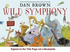 DAN BROWN WILD SYMPHONY SIGNED BOOKPLATE EDITION WITH COA.