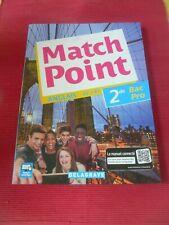 Match Point Anglais 2de Bac Pro
