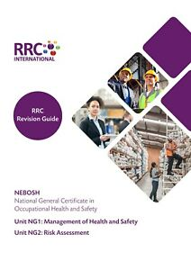 RRC Revision Guide: NEBOSH National General Certificate in Health & Safety NG1/2
