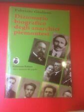 """Giulietti Fabrizio  """"Dizionario biografico degli anarchici piemontesi"""" Galzerano"""