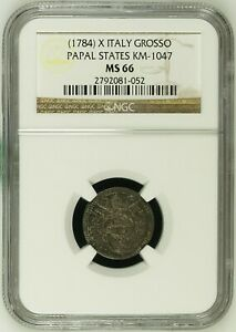 Very Rare 1784-X Italy Papal States Grosso NGC MS66 Top Finest