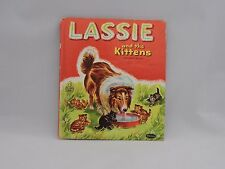 Tell A Tales Vintage 1956 Book Lassie and the Kittens 2571 Dog Cat Animals Story