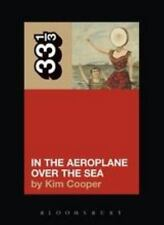 33 1/3: In the Aeroplane over the Sea by Cooper and Kim Cooper (2005, Paperback)