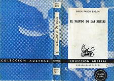 """* EMILIA PARDO BAZAN 1966 : """" EL SALUDO DE LAS BRUJAS """""""
