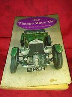 The Vintage Motor Car (1961 1st Pb Ed. Vintage Car History/Illustrated Guide)