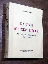 Philippe d'Ys - SAUVE AU 19e SIÈCLE La vie des Bernardht 1798-1890 Languedoc