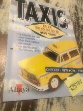 fascicule N° 2 Checker New York 1980 , Taxis du monde collection Altaya