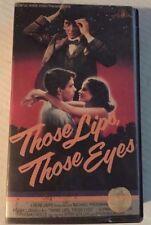 THOSE LIPS THOSE EYES, FRANK LAGELLA, GLYNNIS O'CONNOR, VHS,  1980 MGM/UA