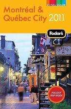 Fodor's Montreal & Quebec City 2011 (Full-color Travel Guide) by Fodor's