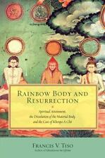 Rainbow Body and Resurrection (9781583947951) - Francis V. Tiso NEW (Paperback)