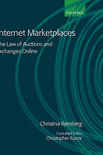 Internet Marketplaces: The Law of Auctions and Exchanges Online by Ramberg, Chr