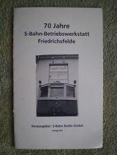 70 Jahre S-Bahn Betriebswerkstatt Friedrichsfelde - Berlin Friedrichsfelde