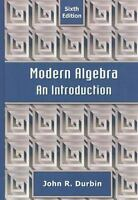 Modern Algebra: An Introduction by Durbin, John R. , Hardcover