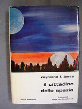 SLAN LIBRA # 28 - RAYMOND F. JONES - IL CITTADINO DELLO SPAZIO - QS.OTT - LIB34