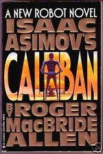 ASIMOV'S CALIBAN (SIGNED/INSCRIBED by Roger MacBride Allen/Asimov's robots/PBO)