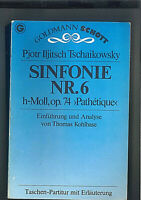 """Tschaikowsky ~ Sinfonie Nr. 6 h-moll """" Pathetique """" - Studienpartitur mit Erläut"""