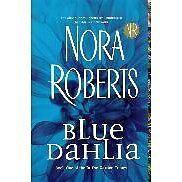 Blue Dahlia (Garden Trilogy, Book One) by Nora Roberts