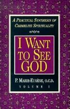 I Am a Daughter of the Church and I Want to See God: A Practical Synthesis of