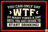 MAN CAVE PUB DRINKING DECOR DRINK UP BITCHES FUNNY METAL SIGN 8X12 MADE IN USA