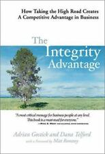 The Integrity Advantage by Gostick & Telford (2003, Hardcover) ISBN 1586852469