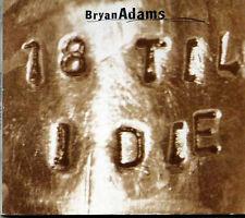 Bryan Adams – 18 Til I Die - UK CD Single