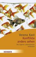 Konflikte anders sehen von Verena Kast (2008, Taschenbuch)