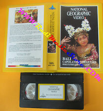 VHS film BALI CAPOLAVORO DEGLI DEI 1990 NATIONAL GEOGRAPHIC VIDEO(F3) no dvd