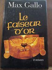 Max Gallo: le faiseur d'or/ France Loisirs