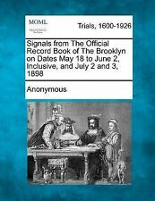 Signals from The Official Record Book of The Brooklyn on Dates May 18 to June 2,