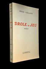 Roger VAILLAND Drôle de jeu - EO 1945 Envoi autographe signé / Le Grand Jeu