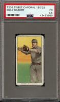 1909-11 T206 Billy Gilbert Sweet Caporal 150 St. Louis PSA 1.5