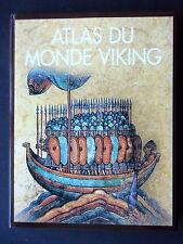 ATLAS DU MONDE VIKING - PAR JAMES GRAHAM-CAMPBELL- EDITIONS FANAL