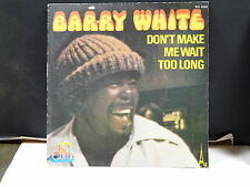 BARRY WHITE Don't make me wait too long SG 608