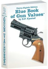 38th Edition Blue Book Of Gun Values S.P. Fjestad