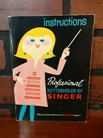 Singer Instructions for Professional Buttonholer 1967 Vintage Sewing Book