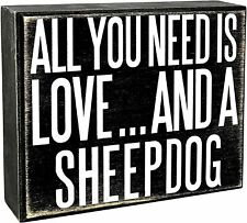 JennyGems - All You Need is Love and a Sheepdog - Wooden Stand Up Box Sign -.