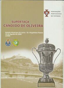 Orig.PRG  Portugal Supercup 2006  FINAL  VITORIA SETUBAL - FC PORTO  !!  RARE