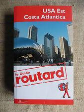 USA Est Costa Atlantica - Le Guide routard - Il Viaggiatore 2012