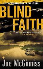 Blind Faith by Joe McGinniss (2012, Paperback)