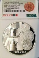 2013 MEXICO SILVER MEDAL SAN LUIS POTOSI ANNIVERSARY NGC PF 70 ULTRA CAMEO !!!