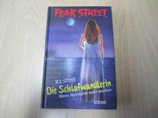 R. L. Stine - FEAR STREET - DIE SCHLAFWANDLERIN - Wenn Alpträume wahr werden