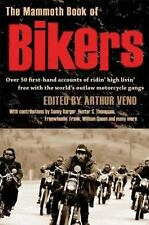 The Mammoth Book of Bikers (2007, Paperback) ~ Edited by Arthur Veno