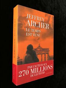 ¤ Roman - JEFFREY ARCHER - LE TEMPS EST VENU - Chronique des Clifton tome 6